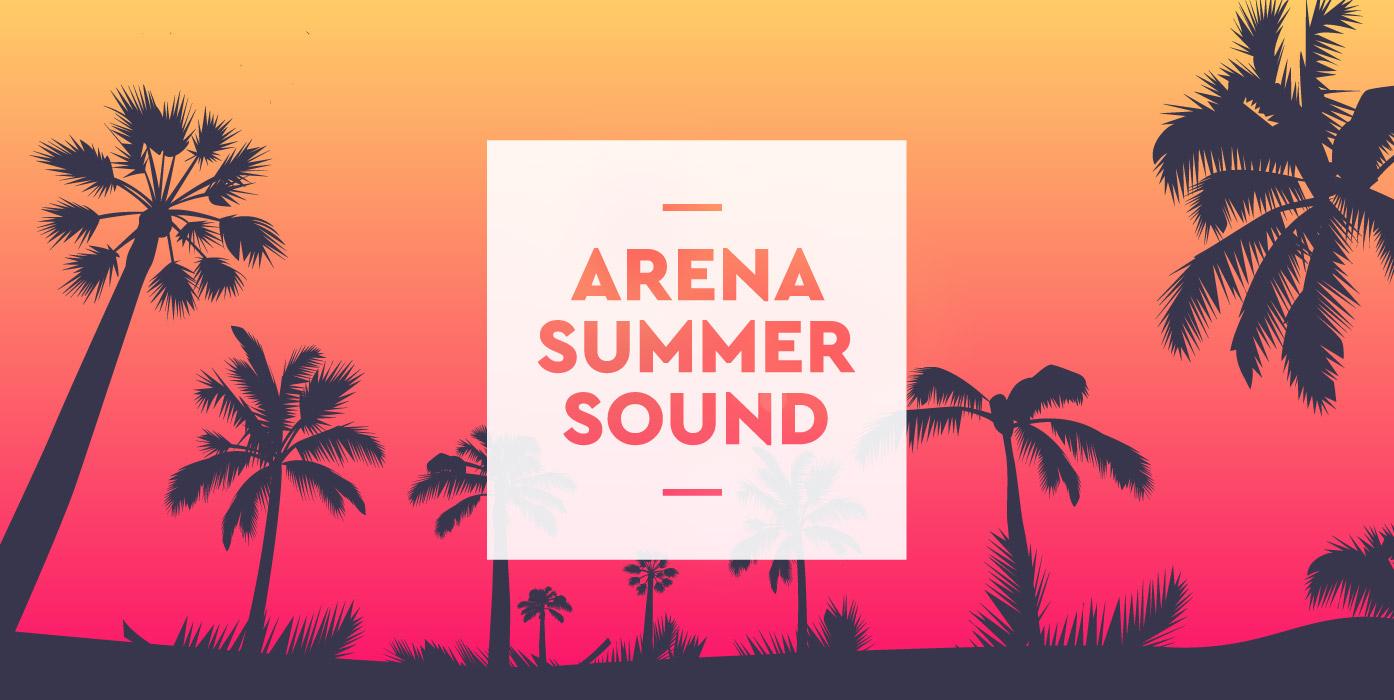 Arena Summer Sound